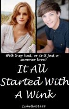 It All Started With A Wink (Louis Tomlinson FanFiction) by UntamedHeart_