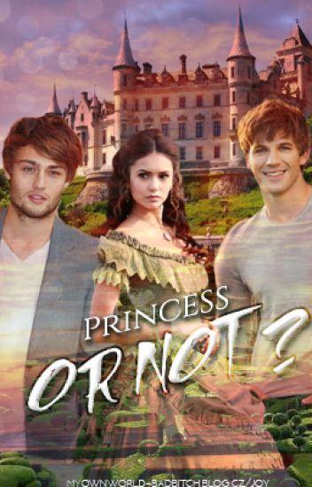 Princess or not?