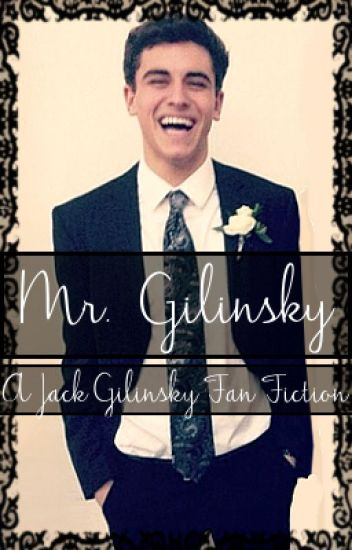 Mr Gilinsky //Jack Gilinsky