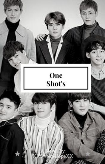 One Shots(EXO) ❤️
