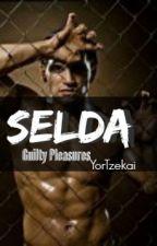 SELDA (Guilty Pleasures) by YorTzekai