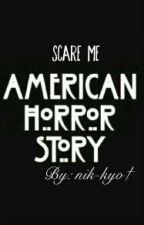 ◀American horror story▶ by nik-kyo