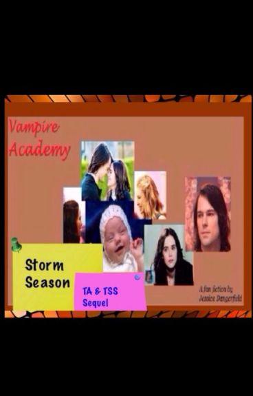 Storm Season (VA Fanfic)