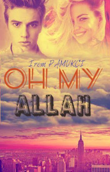 Oh My Allah 🔯