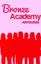 Bronze Academy [Closed Applyfic] by orangedeul
