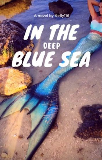 In The Deep Blue Sea