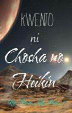 Kwento ni Chosha no Heikin by Thats_My_Boy_1