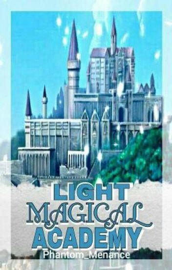 Light Magical Academy (Wattys2017)