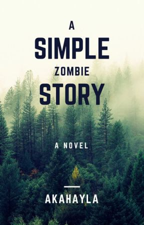 A Simple Zombie story by Akahayla