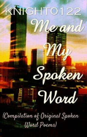 Me and My Spoken Word -