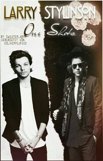 Larry Stylinson One Shots [german] ✔