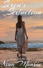 Siren's Seduction - Erotic Novelette (Editing) by NinaMonroe