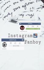 Instagram Fanboy (boyxboy) *ON HOLD* by eishytomlinson