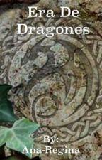 Era de Dragones by Ana-Regina