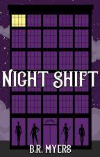 Night Shift (Night Shift series #1) by BRMyers