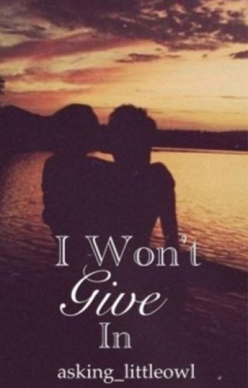 I won't give in. (Denis Shaforostov, Asking Alexandria)[NOT EDITED]