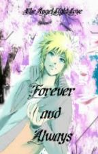 Always and Forever (SasuNaru/Kakashi Love Story) by TheAngelLightLove
