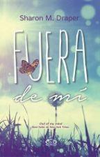 Fuera de mi by CatalinaDeDios