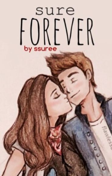 sure forever