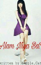 Alam niya ba? by Apple_Cat