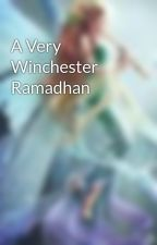 A Very Winchester Ramadhan by KeavyCollins