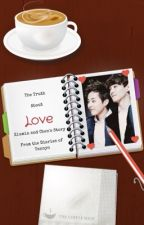The Truth About Love (Xiuchen ff) by Tannyo