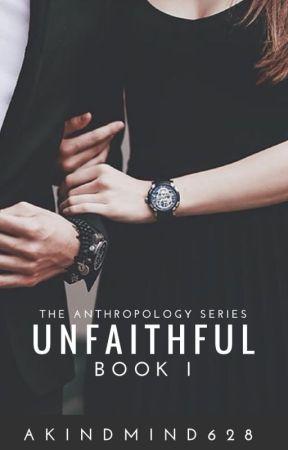 Unfaithful - Book I by AKindMind628