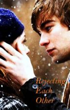 Rejecting Each Other {Book One} by SilentVampire