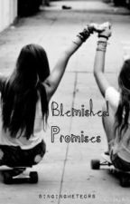 Blemished Promises by SingingMeteors