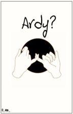 Ardy? || Tardy by _-virus-_