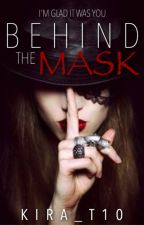 Behind the Mask  by Kira_t10