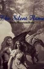 The Silent Flame (A Paranormal Romance) by darkphantomrose