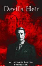 Devil's Heir {Hannibal Fanfiction} by machiavellienne