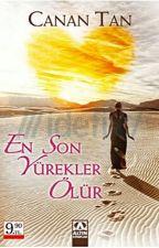 EN SON YÜREKLER ÖLÜR by busecxx