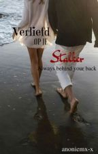 Verliefd Op Je Stalker by anoniemx-x