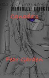 Canada's Fear Garden by solarkittygirl