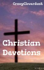 Christian Devotions by CrazyCloverdusk