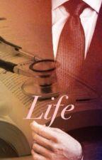 Life / Concorso Sararayheart by ClaryMalfoy