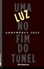 Uma Luz No Fim Do Túnel by Natty123123