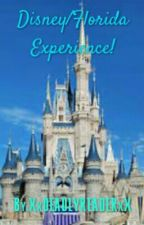 Disney/Florida Experience! by ThereIsNoAuthorSry