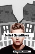 Behind Closed Doors: Lashton AU by StayStrong_ILoveYou