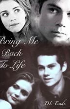 Bring Me Back To Life - (Stydia) by DL-Esude