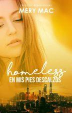 Homeless: En mis pies descalzos © by Mery_Mac