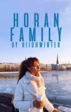 horan family (ft.niall horan) [Book 2] by hiighwinter