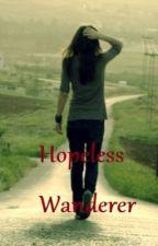 Hopeless Wanderer by dreamelixir