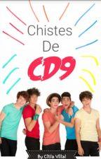 CHISTES DE CD9 by Citlalivilllal07