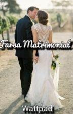 Farsa Matrimonila by Jhonnerys15