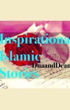 Inspirational Islamic Stories by DuaandDeen