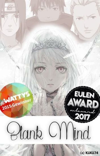 Blank Mind (Akatsuki FF) || #Wattys2015 Gewinner || #Eulenaward2017 Gewinner