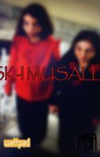 Aşk-I Musallat by EaglePaw31